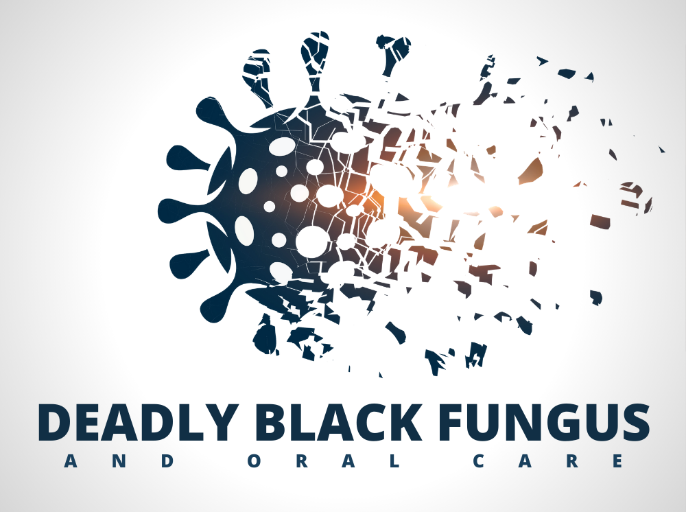 Deadly Black Fungus and Oral Care in Mohali
