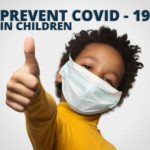 Blog - Tips to prevent COVID-19 in Children